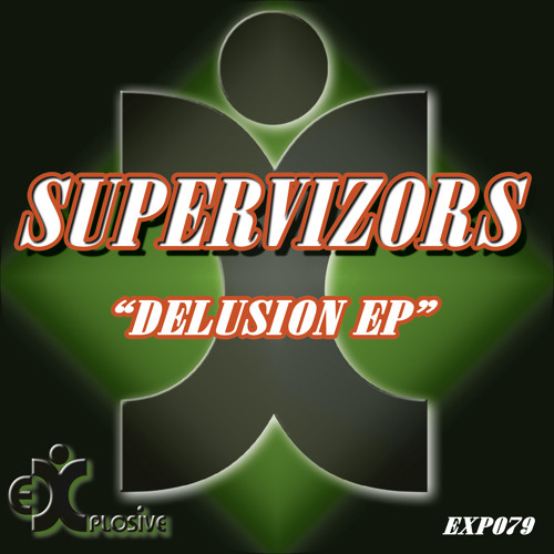 Supervizors - Delusion (Original Mix) HQ preview
