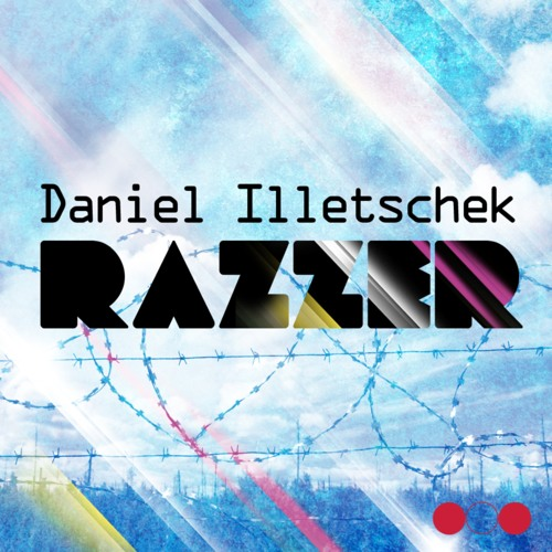 Daniel Illetschek - Razzer (Original Mix) OUT NOW BEATPORT!!