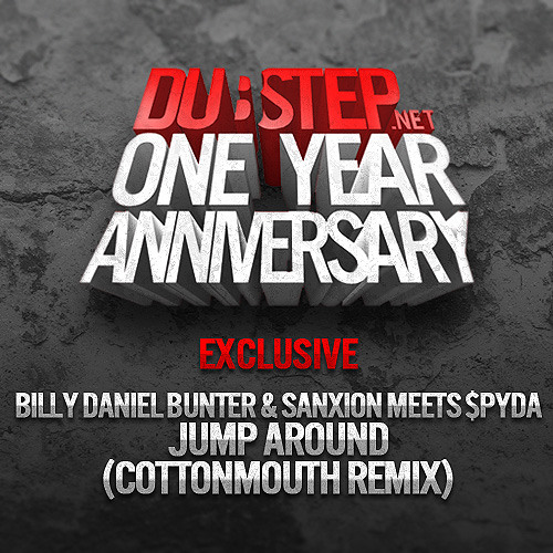Jump Around by Billy Bunter & Sanxion ft. $pyda (Cottonmouth Remix) - Dubstep.NET World Premiere