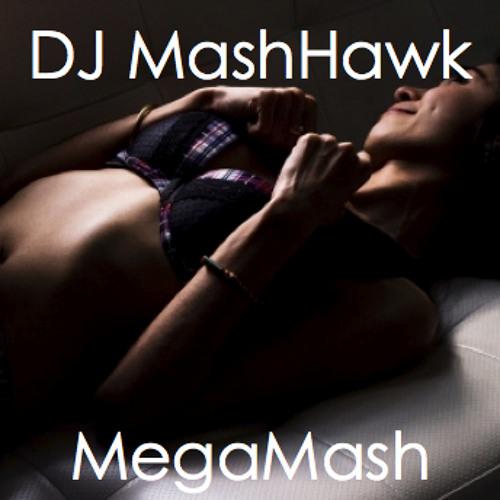 DJ MashHawk - MegaMash (Remastered)