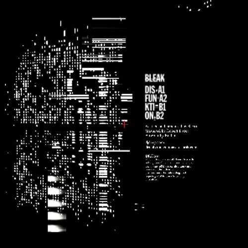 BLEAK - DIS - Disfunktion EP - Deeply Rooted House