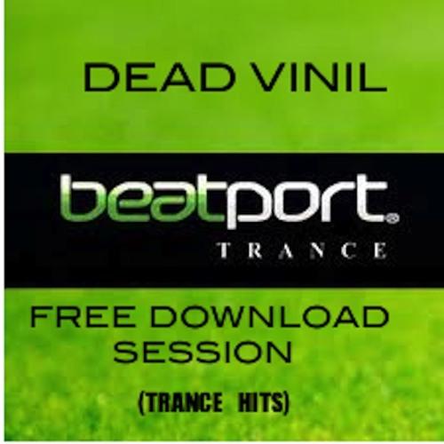 ( Dead Vinil ) Session- Trance-BEATPORT 2012 (FREE DOWNLOAD)VINIL