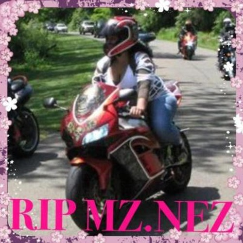 DJ E.nyce Special Tribute For Independent Rider R.i.P Mz Nez