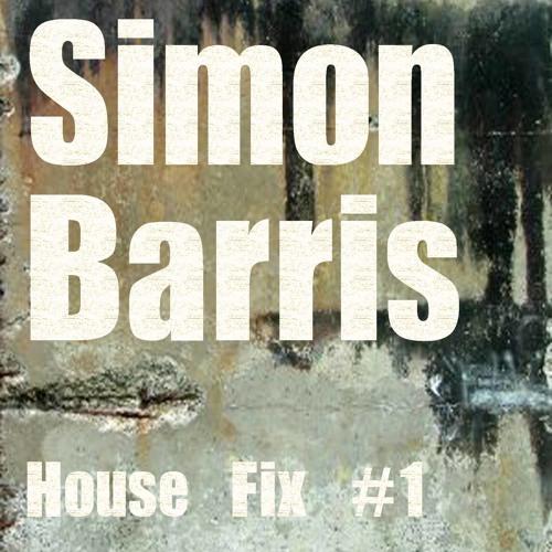 Simon Barris House Fix #1