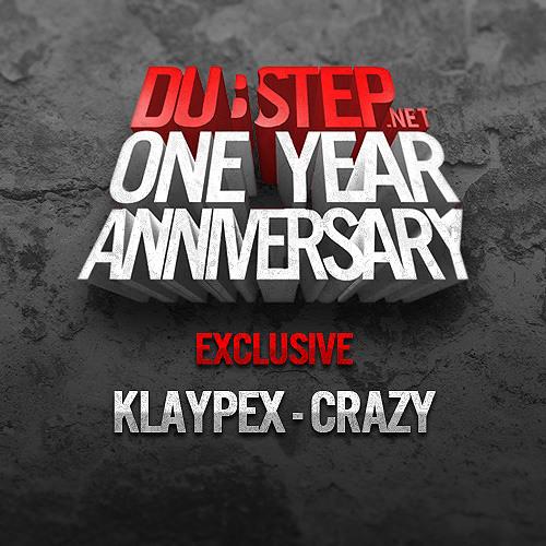 Crazy by Klaypex - Dubstep.NET Exclusive