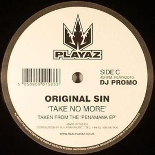 Original Sin &Taxman - Take No More (Original Dubstep Mix)