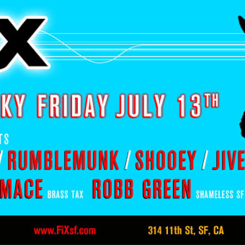 Lucky Friday the 13th FiX - July 2012