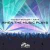 When The Music Plays (Club Mix) - The Boy Wonder ft. Naya Marie - Mi Casa Records