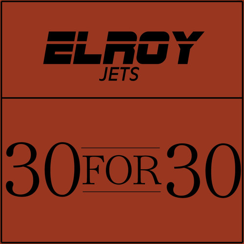 Elroy-30for30 Hit and Quit