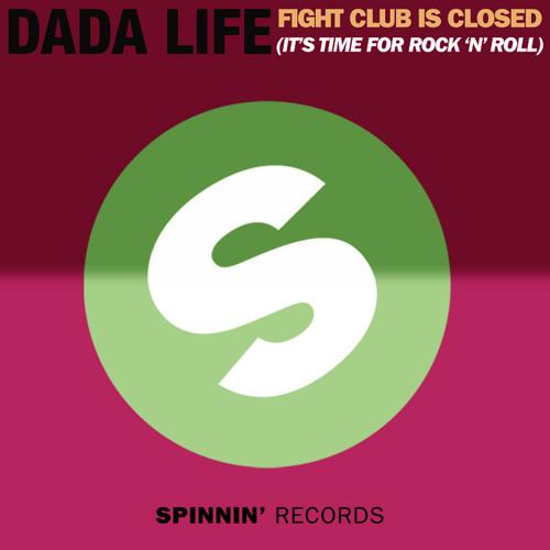 Dada Life - Fight club & Rock N' Roll (Banger Edit)