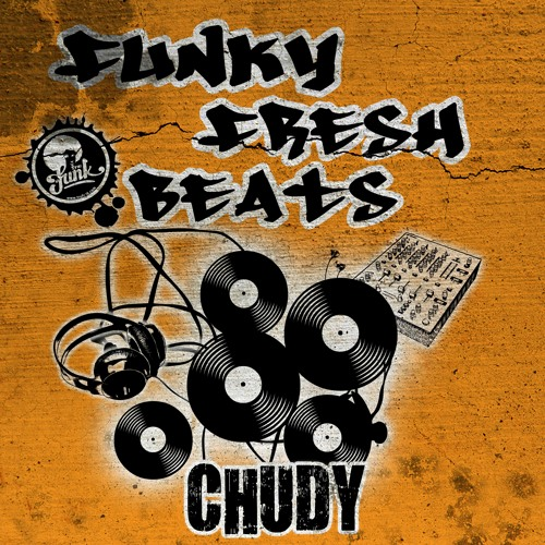 Chudy - Funky Fresh Beats preview