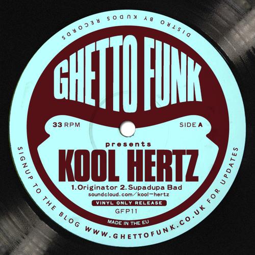 Ghetto Funk Presents: KOOL HERTZ (GFP011)