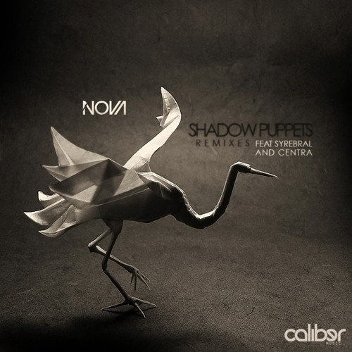 Nova - Shadow Puppets [Centra Remix] (Forthcoming)