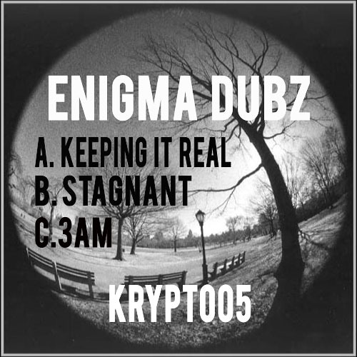 ENiGMA Dubz - Keepin It Real E.P [Krypt Records] Out Now!
