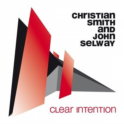 Christian Smith & John Selway - Clear Intention (Original Mix) [Systematic Recordings]