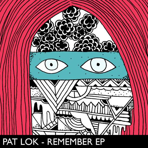 Pat Lok - Remember