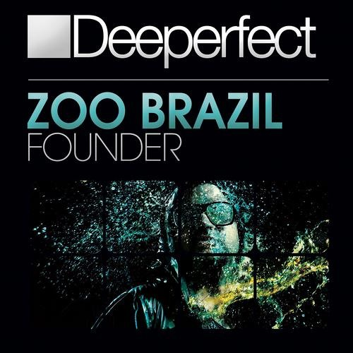 Zoo Brazil - Founder (Stefano Noferini Remix) [Deeperfect]