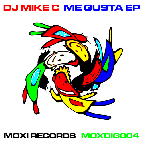 Dj Mike C - Me Gusta - MOXDIG004 - excerpts