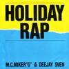 Holiday Rap (Yakkle Remix)