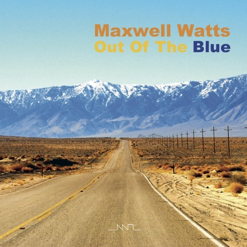Maxwell Watts - In This Moment In Time