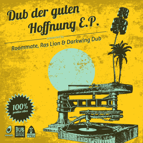 """Dub der guten Hoffnung"" E.P. (Out now on Avocaudio!!)"