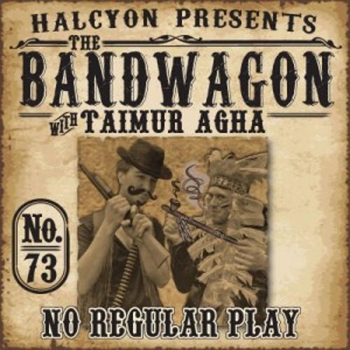 The Bandwagon 073  No Regular Play - (4/3/12)