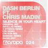 Dash Berlin feat Chris Madin - Silence In Your Heart (LTN Remix)