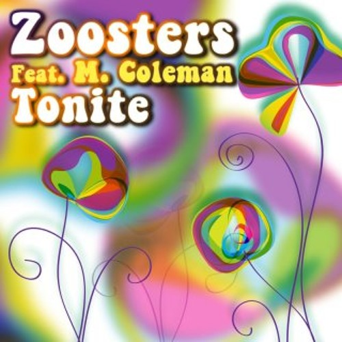Zoosters Feat. Marcello Coleman_TONITE  ( Manyus & D-Guida Sun Mix radio edit )