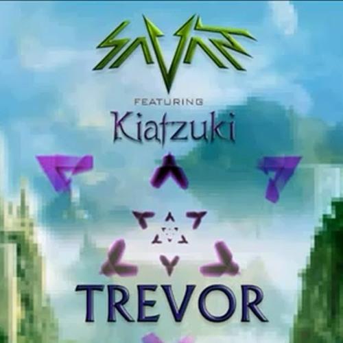 Savant feat Kiatzuki - Trevor (Mizuki's Bootleg Remix) (DL Link In Description)