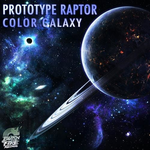 PrototypeRaptor - Color Galaxy/Highwind EP [PREVIEW - OUT NOW!]