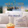 Meryl Streep Movie Club Audiobook by Mia March