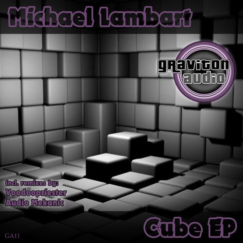 Michael Lambart - Cube (Audio Mekanic Remix)