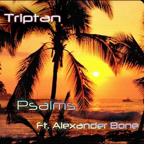 Psalms ft. Alexander Bone