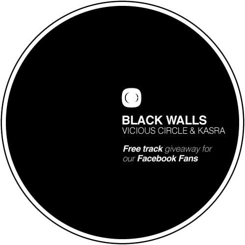 Vicious Circle & Kasra - Black Walls - FREE TRACK - See info for details