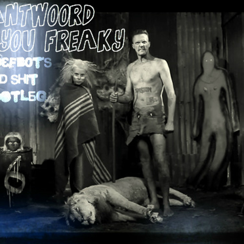 Die Antwoord - I fink you Freaky ( D3fb0t's hood shit bootleg)