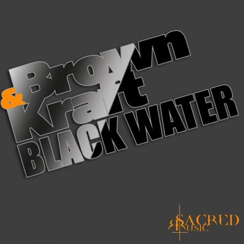 Brown&Kraft - Black Water (Ian Sanchez Remix) Preview