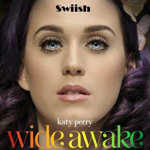 Wide awake - Katy Perry (Remix)