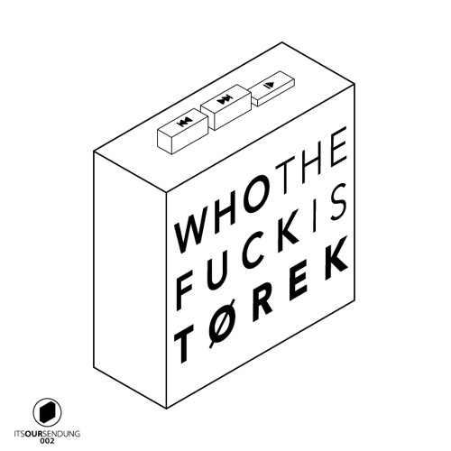 It's our Podcast №2 Tørek — Who the fuck is Tørek?