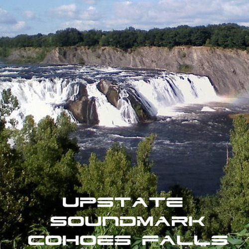 Upstate Soundmark: Cohoes Falls