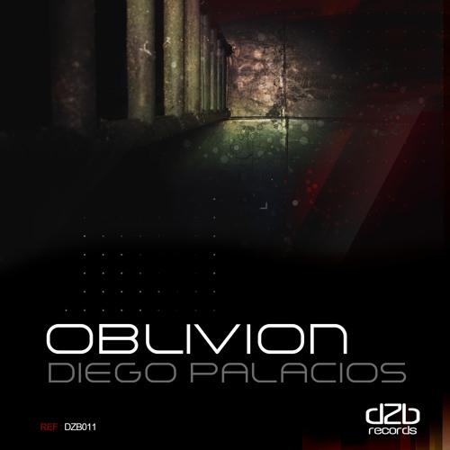 dZb 011 - Diego Palacios - Oblivion EP / Now On Beatport!