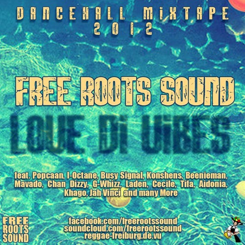 Free Roots Sound - Love Di Vibes [2012]