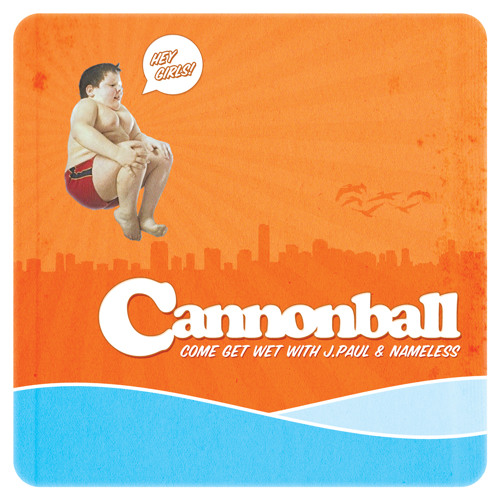 Cannonball - J.Paul x Nameless.