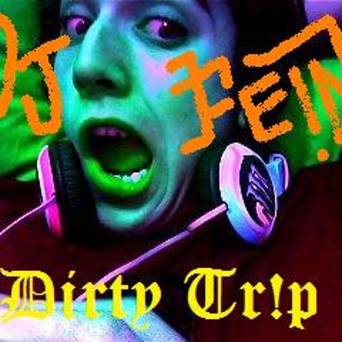 DJ FEIN & Mushy Man- mushy Tr!p
