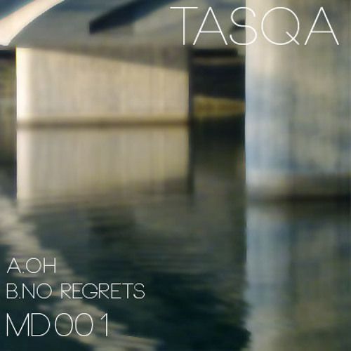 Tasqa - No Regrets [Forthcoming MD001]