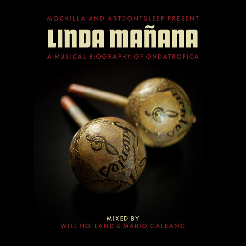Linda Mañana; A Musical Biography of Ondatropica
