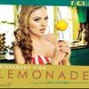 """Lemonade""- Alexandra Stan"