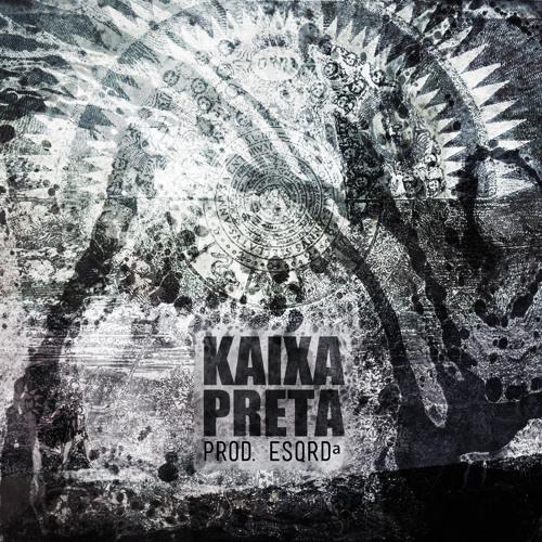 Kaixa Preta - Projeções (Beat Dingo, Prod. Esqrdª)