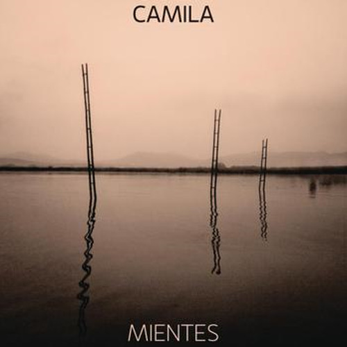 Mientes - Camila (Elisa González Cover)