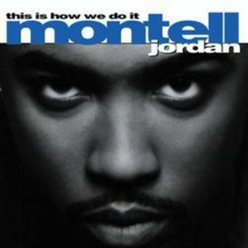This Is How We Do It (BB3 Bootleg) - Montell Jordan