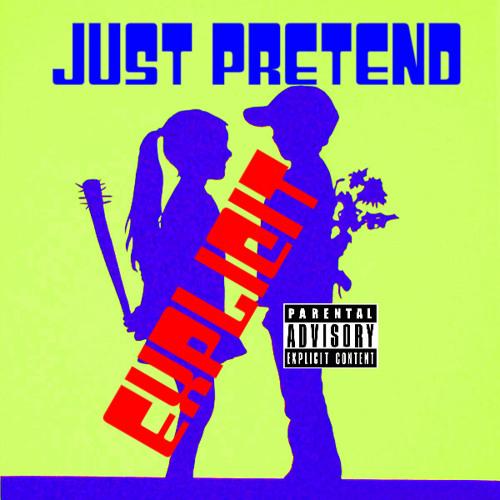 Just Pretend (Prod. By 9th Wonder)